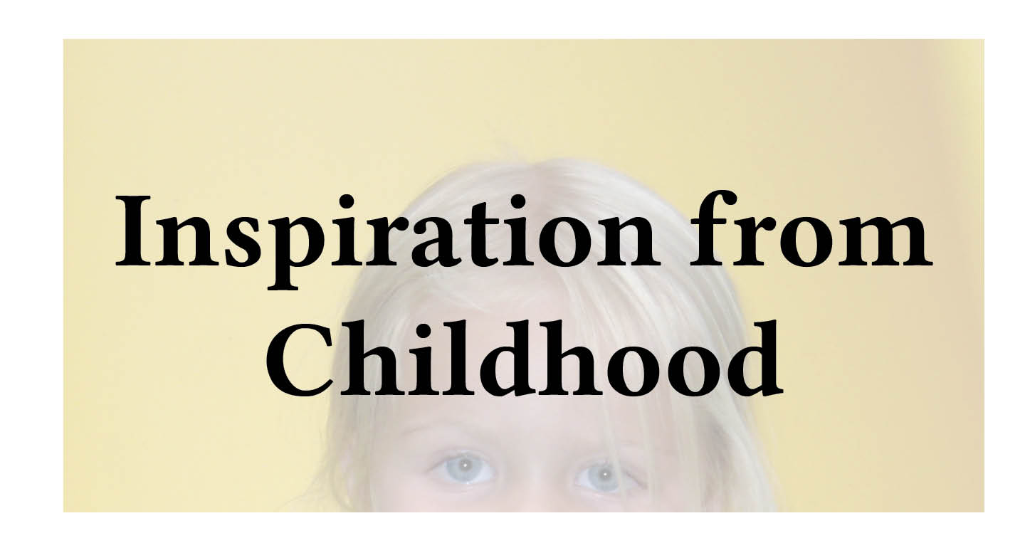 Adventures in Career Changing-Inspiration from Childhood