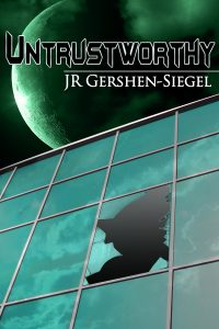 Janet Gershen-Siegel's writing, Untrustworthy