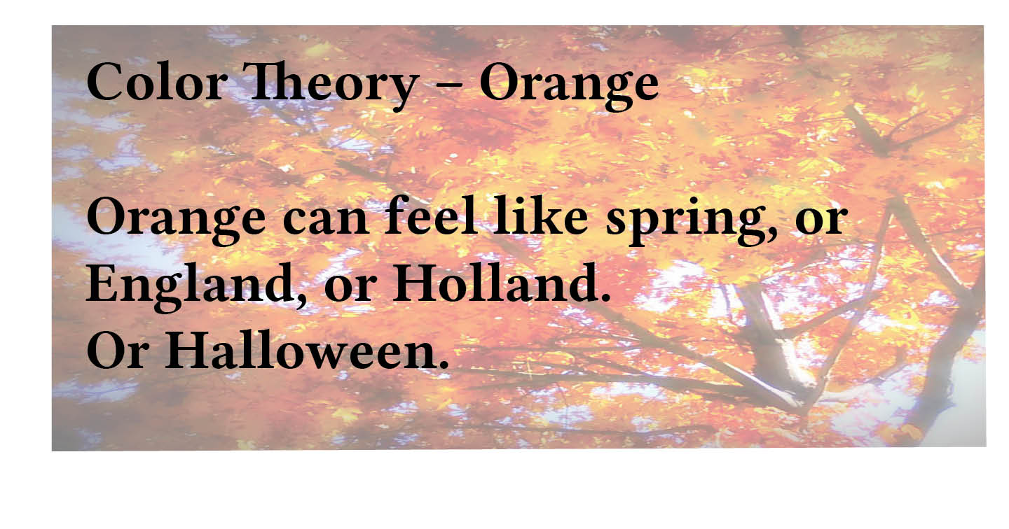 Adventures in Career Changing | Color Theory | Orange
