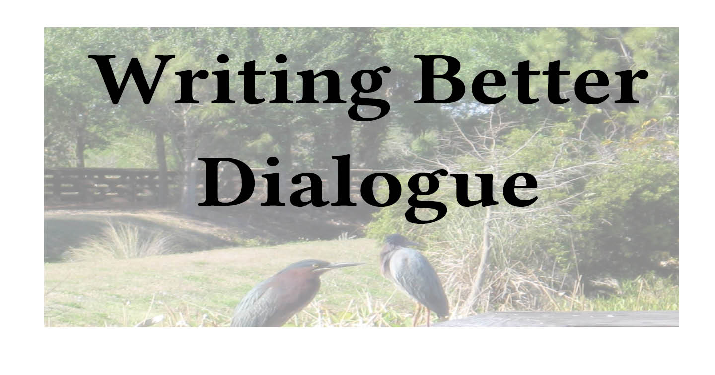 Adventures in Career Changing | Janet Gershen-Siegel | Writing Better Dialogue